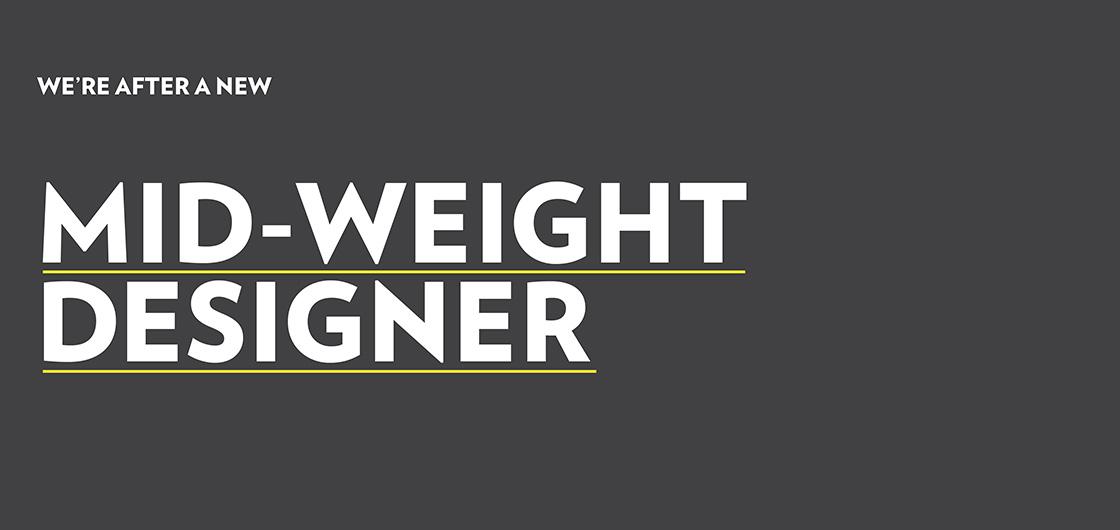 Mid-weight Designer