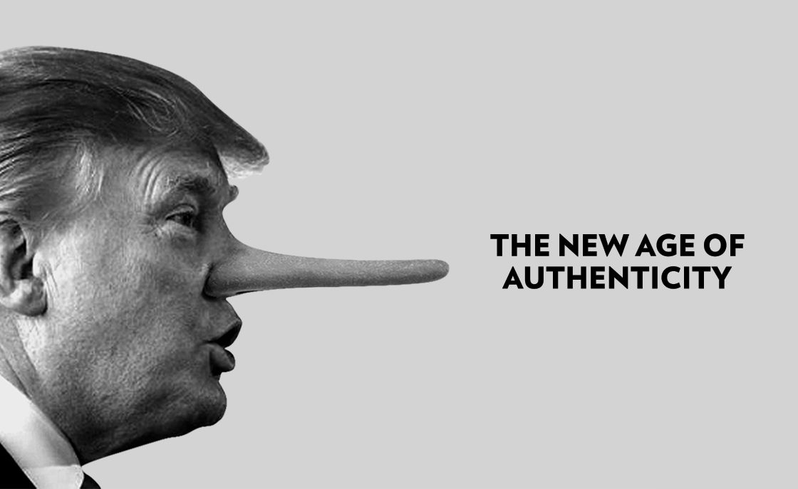 The new age of authenticity in business and politics