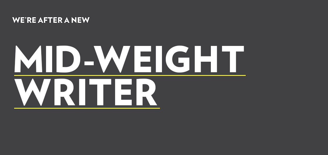 Calling mid-weight writers!
