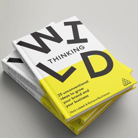 Wild Thinking: The Book